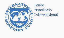 Fondo monetario internacional!