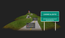 Copy of CAMINO AL EXITO