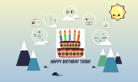 HAPPY BIRTHDAY TRISH!