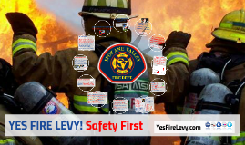 YES FIRE LEVY! Safety First