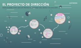 Copia de EL PROYECTO DE DIRECCIÓN