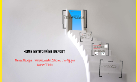 Home Networking Report