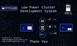 Low Power Cluster