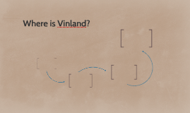 Where is Vinland?