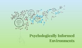 Psychologically Informed Environments By Patricia Jimenez On Prezi