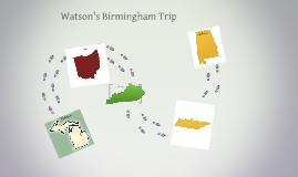 Watson's Birmingham Trip