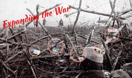 Expanding the War