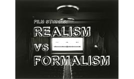 Film: Realism VS Formalism