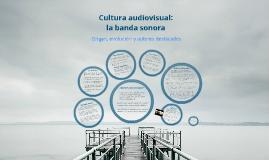 La banda sonora: origen, evolución y autores destacados