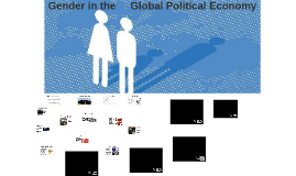 Gender in the Global Political Economy