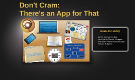 Don't Cram: There's an App for That