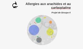 Allergies aux arachides et au carboplatine