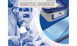 Copy of ASEPTIC SERVICE