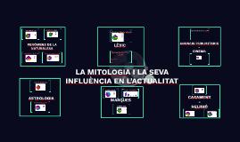 LA MITOLOGIA I LA SEVA INFLUÈNCIA EN L'ACTUALITAT