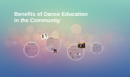 Benefits of Dance Education in the Community