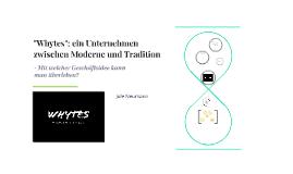 """""""Whytes"""": ein Unternehmen zwischen Moderne und Tradition"""
