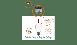 Scholarships to Pay for College