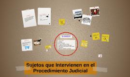 SUJETOS QUE INTERVIENEN EN EL PROCEDIMIENTO CONSURSAL