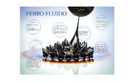 FERRO FLUIDO