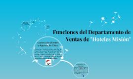 Copy of Funciones del Departamento de Ventas de Hoteles Mision