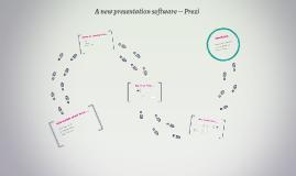Copy of A new presentation software -- Prezi