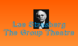 Lee Strasberg and Group Theatre