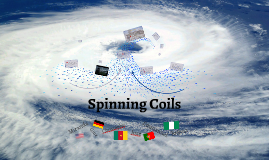 Spinning Coils