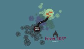 Fever 103º by Sylvia Plath