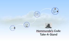 Hammurabi's Code Take-A-Stand