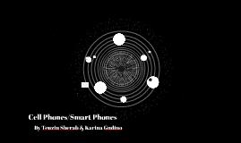 Cell Phones/Smart Phones