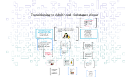 Transitioning to Adulthood - Substance Abuse