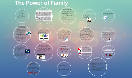 The Power of Family