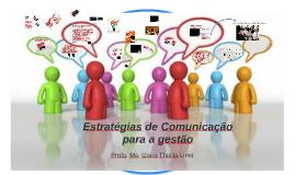 Estratégias de Comunicação para a gestão