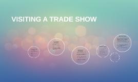 Visiting a trade show