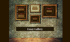 Essay Gallery