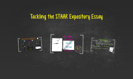 Tackling the STAAR Expository Essay