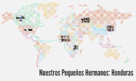 Nuestros Pequenos Hermanos: Honduras
