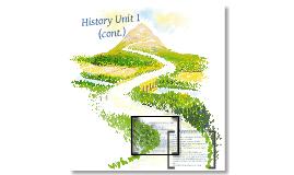 Unit 1 History (cont.)