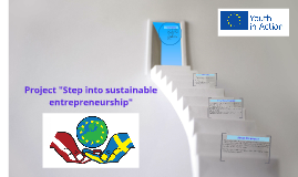 "Project ""Step into sustainable entrepreneurship"""