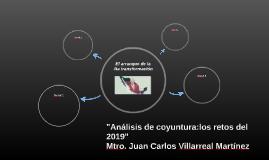 """""""Análisis de coyuntura:los retos del 2019"""""""