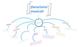 fanatismo musical