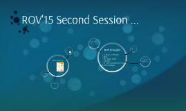 ROV'15 Second Session ...