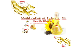 Modification of Fat and Oils