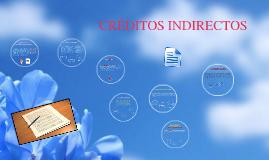 Copy of CRÉDITOS INDIRECTOS
