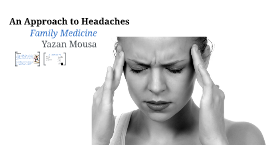 An Approach to Headaches