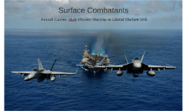 Surface Combatants