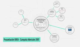 Presentación UDEA - Campaña Admisión 2017