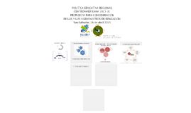 POLITICA EDUCATIVA REGIONAL CENTROAMERICANA 2013-21