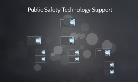 Public Safety Technology Support