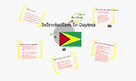 Copy of Introduction to Guyana